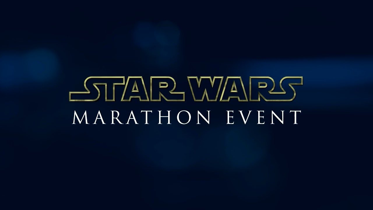 The Ultimate Star Wars Marathon!
